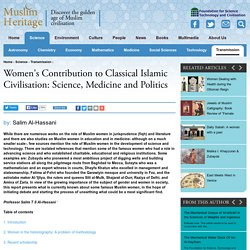 Women's Contribution to Classical Islamic Civilisation: Science, Medicine and Politics
