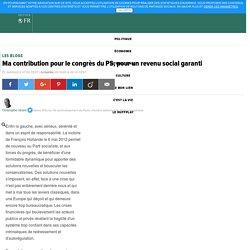 Christophe Girard: Ma contribution pour le congrès du PS, pour un revenu social garanti