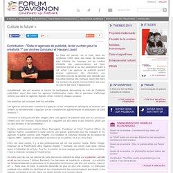 """Contribution : """"Data et agences de publicité, levier ou frein pour la créativité ?"""" par Andres Gonzalez et Hassan Lâasri"""