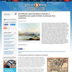 Contribution des Canadiens français à l'expédition de Lewis et Clark: la mesure d'un continent