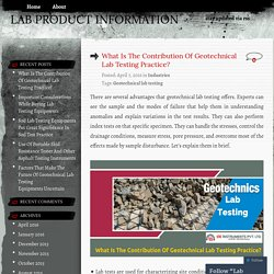 What Is The Contribution Of Geotechnical Lab Testing Practice?