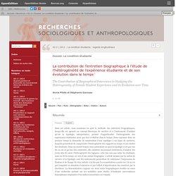 La contribution de l'entretien biographique à l'étude de l'hétérogénéité de l'expérience étudiante et de son évolution dans le temps