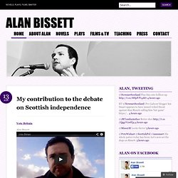 My contribution to the debate on Scottish independence « Alan Bissett