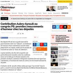 Contribution Aubry-Ayrault au congrès PS: premiers mouvements d'humeur chez les députés