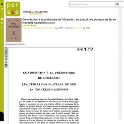 Contribution à la préhistoire de l'Océanie : les tumuli des plateaux de fer en Nouvelle-Calédonie