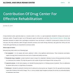 Contribution Of Drug Center For Effective Rehabilitation