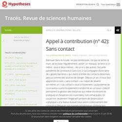 Appel à contribution (n° 42): Sans contact – Tracés. Revue de sciences humaines