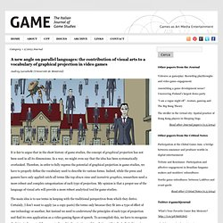 A new angle on parallel languages: the contribution of visual arts to a vocabulary of graphical projection in video games « G