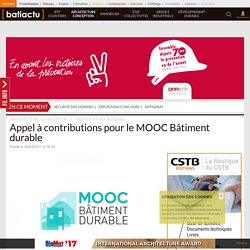 Appel à contributions pour le MOOC Bâtiment durable