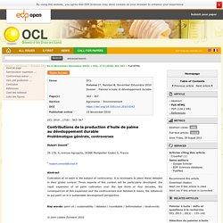OLEAGINEUX CORPS GRAS - Volume 17, Numéro 6, novembre-décembre 2010, - Dossier : Palmier à huile et développement durable Contributions de la production d'huile de palme au développement durable