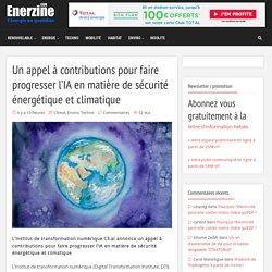 Un appel à contributions pour faire progresser l'IA en matière de sécurité énergétique et climatique