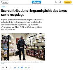 Eco-contributions : le grand gâchis des taxes sur le recyclage