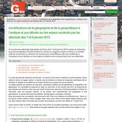 Contributions de la géographie et de la géopolitique à l'analyse et aux débats sur les enjeux soulevés par les attentats des 7 et 8 janvier 2015.