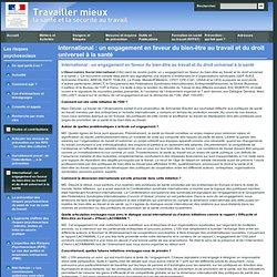 Etudes et contributions - International : un engagement en faveur du bien-être au travail et du droit universel à la santé