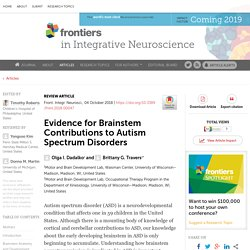 Evidence for Brainstem Contributions to Autism Spectrum Disorders