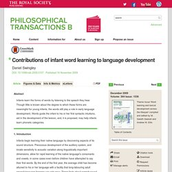 Contributions of infant word learning to language development