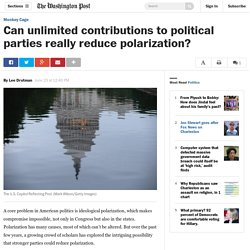 Can unlimited contributions to political parties really reduce polarization?