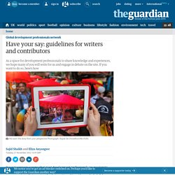 Have your say: guidelines for writers and contributors