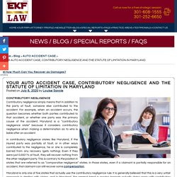 YOUR AUTO ACCIDENT CASE, CONTRIBUTORY NEGLIGENCE AND THE STATUTE OF LIMITATION IN MARYLAND