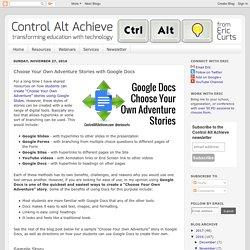 Control Alt Achieve: Choose Your Own Adventure Stories with Google Docs