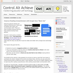 "Control Alt Achieve: Improve Reading Comprehension with Google Docs ""Black Out"""