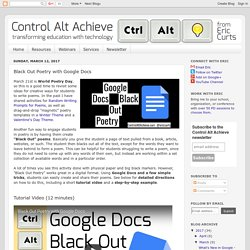Control Alt Achieve: Black Out Poetry with Google Docs