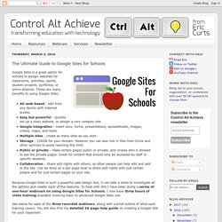 Control Alt Achieve: The Ultimate Guide to Google Sites for Schools