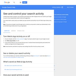 See and control your search activity - Computer - Google Search Help