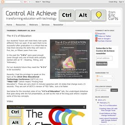 Control Alt Achieve: The 4 C's of Education