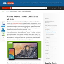 Control Android From PC Or Mac With AirDroid