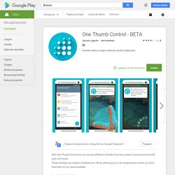 One Thumb Control - BETA - Aplicaciones Android en Google Play