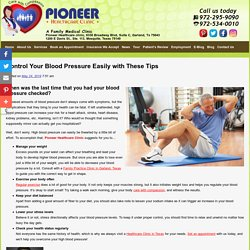 Control Your Blood Pressure Easily with These Tips