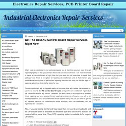 Get The Best AC Control Board Repair Services Right Now