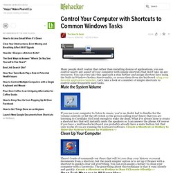 How to control your computer with shortcuts to common windows ta