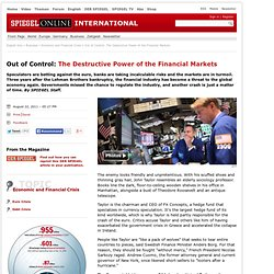Out of Control: The Destructive Power of the Financial Markets - SPIEGEL ONLINE - News - International