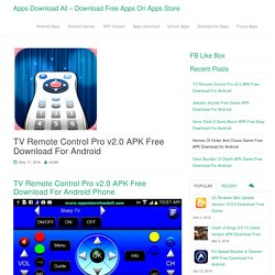 TV Remote Control Pro v2.0 APK Free Download For Android - Apps Download All - Download Free Apps On Apps Store