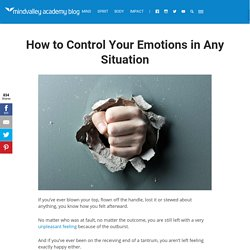 How to Control Your Emotions in Any Situation