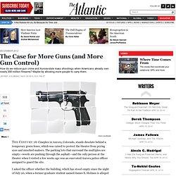 The Case for More Guns (And More Gun Control) - Jeffrey Goldberg