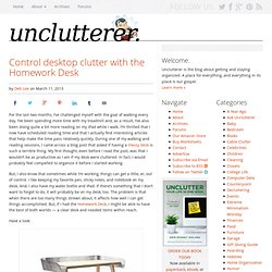 Control desktop clutter with the Homework Desk