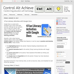Control Alt Achieve: 4 Fun Literacy Activities with Google Docs