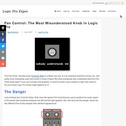 Pan Control: The Most Misunderstood Knob in Logic Pro - Logic Pro Expert