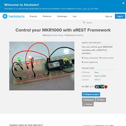 Control your MKR1000 with aREST Framework
