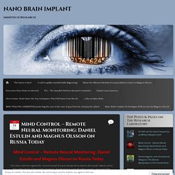 Mind Control – Remote Neural Monitoring: Daniel Estulin and Magnus Olsson on Russia Today