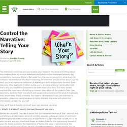 Control the Narrative: Telling Your Story – Workopolis