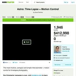 Astro: Time-Lapse + Motion Control by Oscar Ramírez