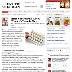 Birth Control Pills Affect Womens Taste in Men: Scientific American