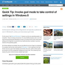 Quick Tip: Invoke god mode to take control of settings in Windows 8