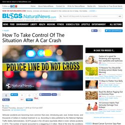 How To Take Control Of The Situation After A Car Crash