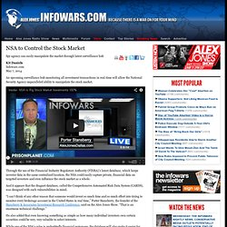 » NSA to Control the Stock Market Alex Jones
