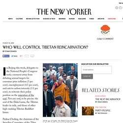 Who Will Control Tibetan Reincarnation? - The New Yorker